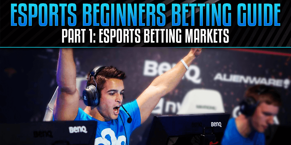 Best eSports Betting Markets