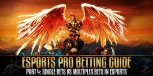 Single Bets and Multiple Bets in eSports
