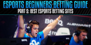 best eSports Betting sites