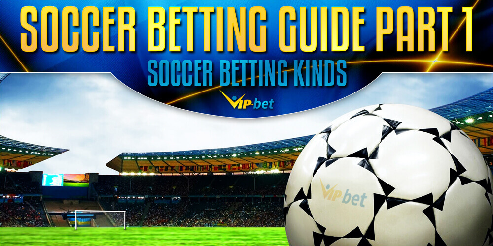 Soccer Betting Kinds