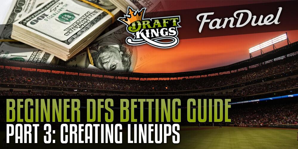 Beginner DFS Guide Part3 DFS Lineup