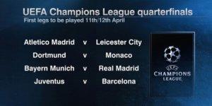 Champions League Quarter Finals