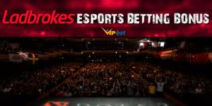 Ladbrokes Esports Betting Bonus