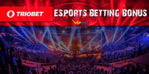 TRIOBET eSports Betting Bonus