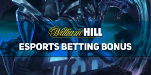 William Hill Esports Betting Bonus