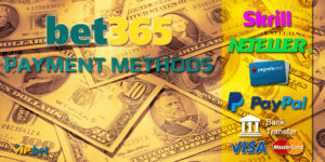 Bet365t Payment Methods