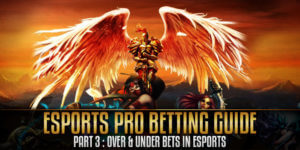 ESports Pro Betting Guide Part3