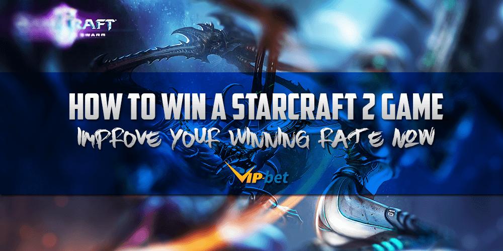 Win a StarCraft 2 Game