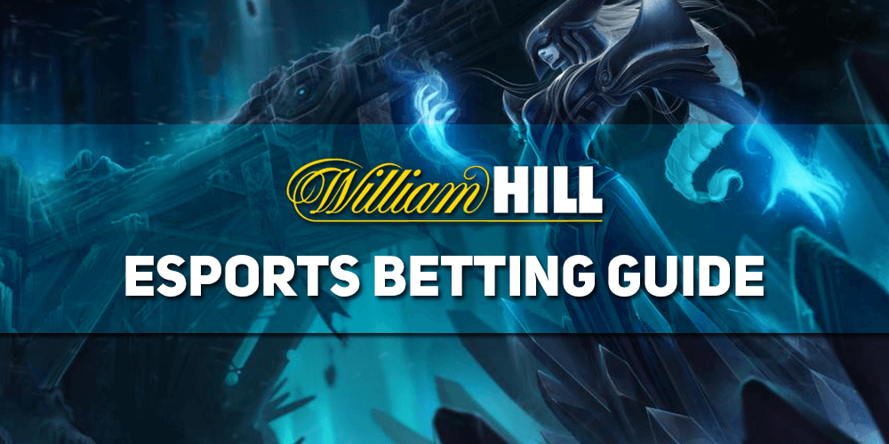 William Hill Esports Betting Guide