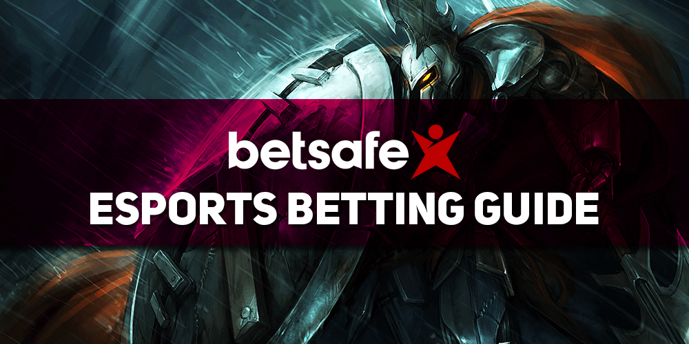 Betsafe Esports Betting Guide