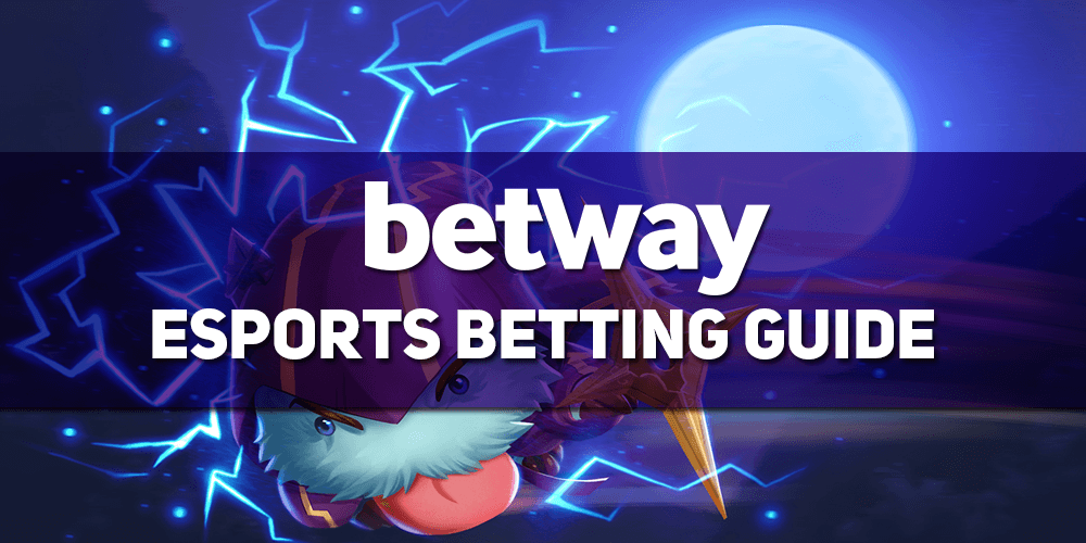 Betway Esports Betting Guide