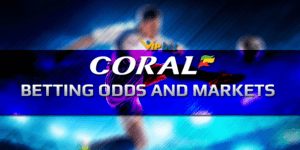 Coral Betting Odds Betting Markets