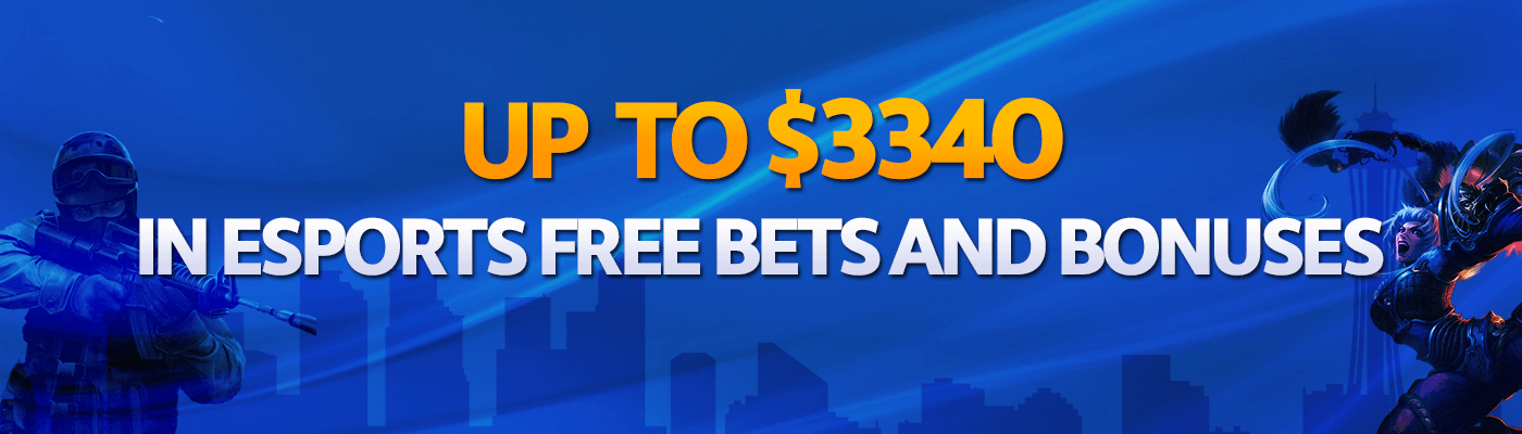 Grab up to $3,340 in eSports Free Bets and Bonuses