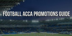 Football Acca Promotions Guide