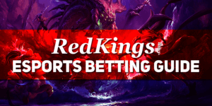 Redkings Esports Betting Guide