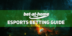 Bet At Home Esports Betting Guide