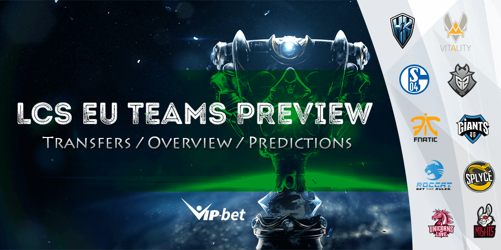 Eu Teams Preview