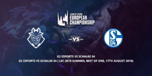 G2 Esports Vs Schalke 04 Betting Tips