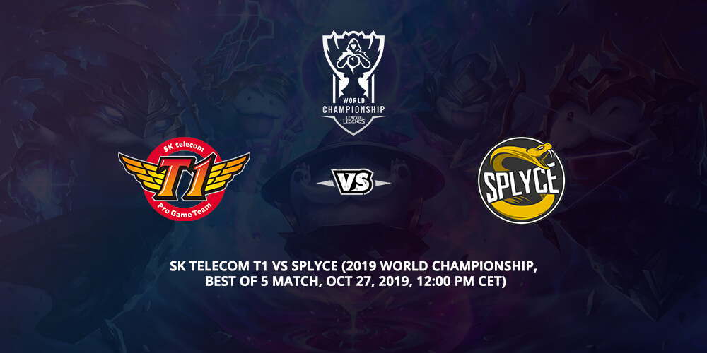 SK Telecom T1 Vs Splyce Betting Tips 2019
