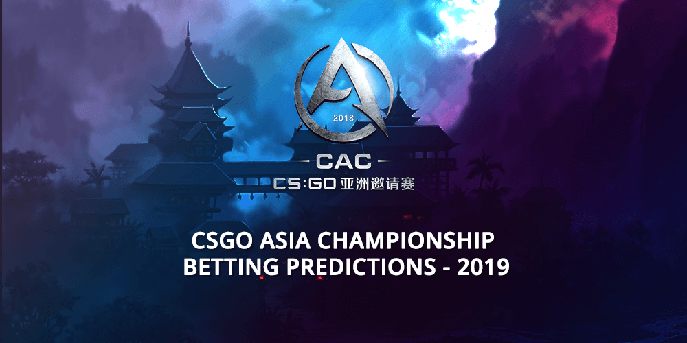 Csgo Asia Championship Betting Predictions