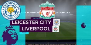 Leicester City vs Liverpool Betting Tips