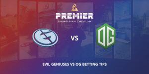 Evil Geniuses Vs OG Betting Tips