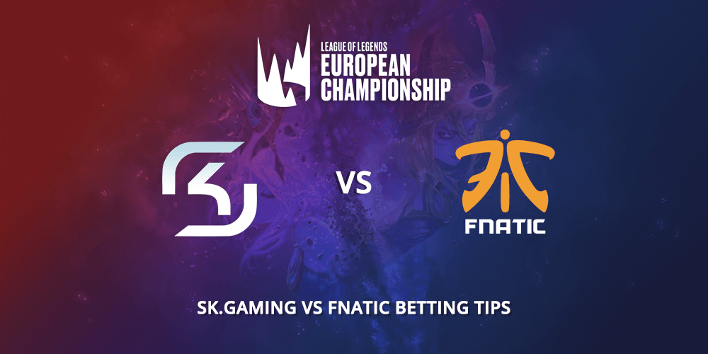 SK GAMING VS FNATIC BETTING TIPS VIP-Bet.com