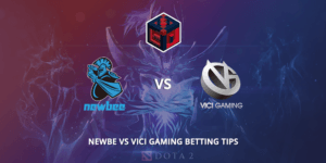 Newbee Vs Vici Betting Tips