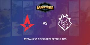 Astralis Vs G2 Esports Betting Tips