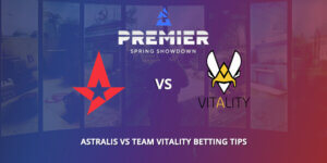Astralis Vs Vitality Betting Tips