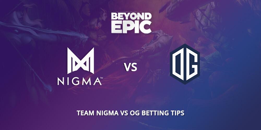 Team Nigma vs OG Betting Tips @Beyond Epic VIp-Bet.com