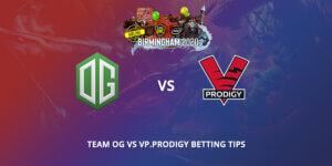 Team Og Vs Vp Prodigy Betting Tips VIP-Bet.com