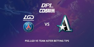Lgd Vs Team Aster Betting Tips