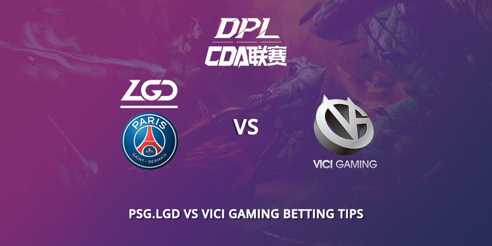 Lgd Vs Vici Betting Tips