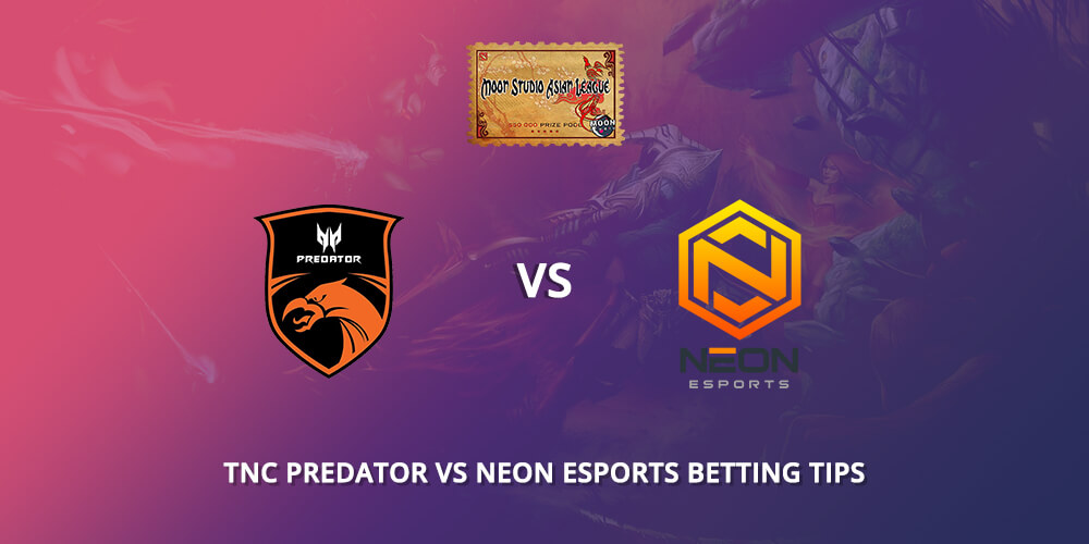 TNC Vs Neon ESports Betting Tips